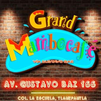 grand-mambo-cafe-tlalnepantla-antro-reservandonos